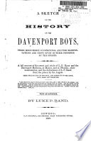 A Sketch of the History of the Davenport Boys