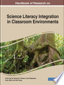 Handbook Of Research On Science Literacy Integration In Classroom Environments