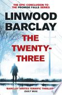 The Twenty-Three  : (Promise Falls Trilogy Book 3)