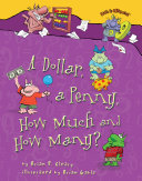 A Dollar, a Penny, How Much and How Many? Pdf/ePub eBook