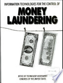 Information Technologies for the Control of Money Laundering