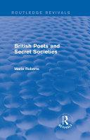 British Poets and Secret Societies (Routledge Revivals)