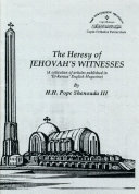 The Heresy of Jehovah's Witnesses [Pdf/ePub] eBook