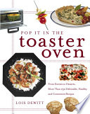 Pop It in the Toaster Oven