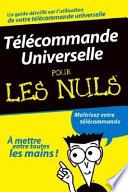 Telecommande Universelle Pour Les Nuls