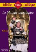 Pdf Bibliocollège - Le Malade imaginaire, Molière Telecharger