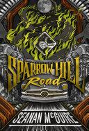 Sparrow Hill Road Book
