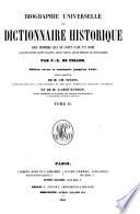 Biographie universelle, ou, dictionnaire historique des hommes qui se sont fait un nom par leur génie, leurs talents, leurs vertus, leurs erreurs ou leurs crimes