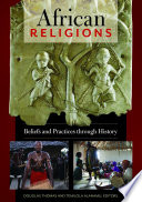 African Religions: Beliefs and Practices through History