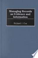 Managing Records As Evidence And Information