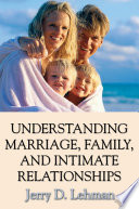 Understanding Marriage, Family, and Intimate Relationships