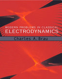 Modern Problems in Classical Electrodynamics