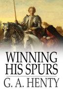 Winning His Spurs Book
