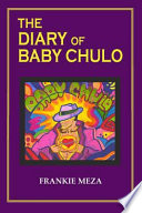 The Diary of Baby Chulo