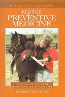 Understanding Equine Preventive Medicine Book PDF