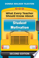 What Every Teacher Should Know About Student Motivation Book