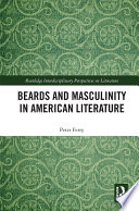 Beards and Masculinity in American Literature
