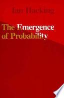 The Emergence of Probability