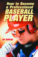 How to Become a Professional Baseball Player Book