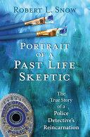 Portrait of a Past-Life Skeptic