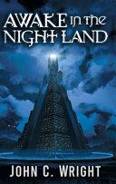Free Awake in the Night Land Read Online
