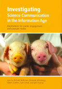 Investigating Science Communication in the Information Age Book