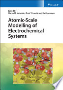 Atomic Scale Modelling of Electrochemical Systems