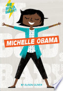 Be Bold  Baby  Michelle Obama
