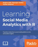 Learning Social Media Analytics with R Book