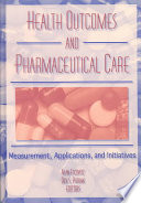 Health Outcomes and Pharmaceutical Care