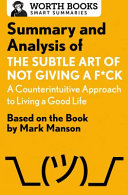 Summary and Analysis of the Subtle Art of Not Giving a F*ck