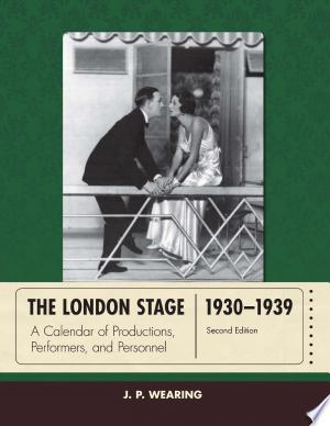 Download The London Stage 1930-1939 Free Books - Dlebooks.net