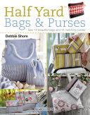 Half Yard (TM) Bags and Purses
