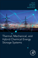 Thermal  Mechanical  and Hybrid Chemical Energy Storage Systems