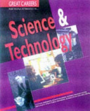 Great Careers for People Interested In   Science and Technology