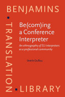 Be(com)ing a Conference Interpreter
