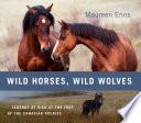 Wild Horses Wild Wolves