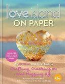 LOVE ISLAND   ON PAPER