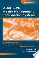 Adaptive Health Management Information Systems Book