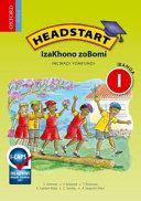 Books - Headstart Life Skills Grade 1 Learners Book (IsiXhosa) Headstart Izakhono Zobomi Ibanga 1 Incwadi Yomfundi | ISBN 9780195998566