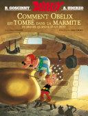 Pdf Astérix - Comment Obélix est tombé dans la marmite quand il était petit Telecharger