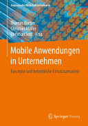 Mobile Anwendungen in Unternehmen: Konzepte und betriebliche ...