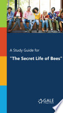 A Study Guide for  The Secret Life of Bees   lit to film