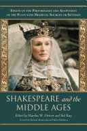 Shakespeare and the Middle Ages
