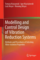 Modelling and Control Design of Vibration Reduction Systems