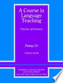 Cover of A Course in Language Teaching Trainee Book Trainee's Book