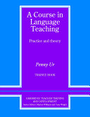 A Course in Language Teaching Trainee Book Trainee's Book