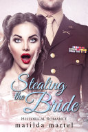 Stealing the Bride Book