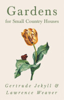 Pdf Gardens for Small Country Houses Telecharger