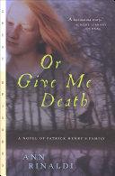 Or Give Me Death [Pdf/ePub] eBook